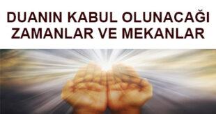 duanin-kabul-olunacagi-zamanlar-ve-mekanlar