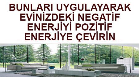 evdeki-negatif-enerjiyi-pozitif-enerjiye-cevirin