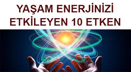 yasam-enerjinizi-etkileyen-10-etken